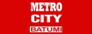 Metro City Batumi